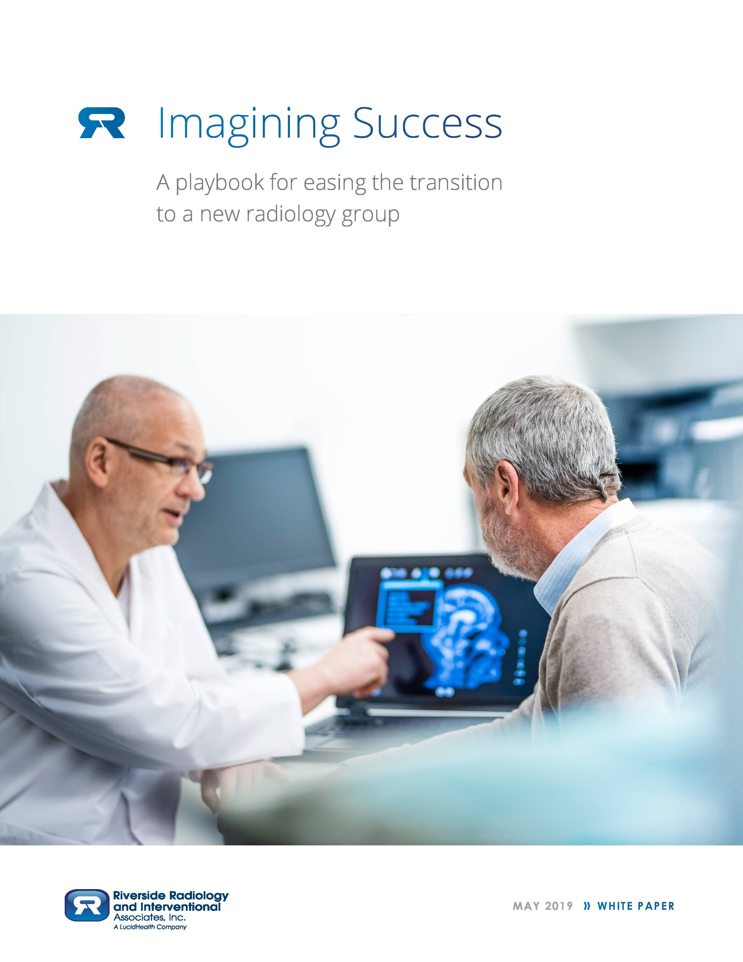 Imagining Success: A playbook for easing the transition to a new radiology group